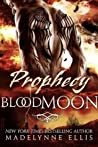 Prophecy (Blood Moon #1)