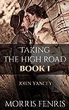 John Yancey (Taking the High Road #1)