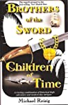 Brothers of the Sword/Children of Time