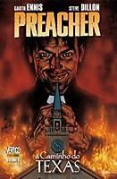 Preacher: A Caminho do Texas (Preacher, #1)