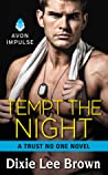 Tempt the Night (Trust No One, #5)