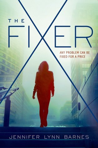 Jennifer Lynn Barnes - The Fixer