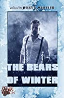 The Bears of Winter (Hot & Hairy Fiction, #4)