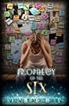 Prophecy of the Six (Prophecy Breakers,#2)