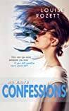 No More Confessions by Louise Rozett