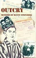 Outcry: Memoirs of Manny Steinberg