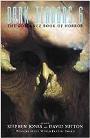Dark Terrors 6: The Gollancz Book of Horror