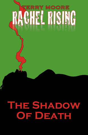 Rachel Rising, Volume 1: The Shadow of Death