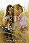 One Perfect Summer: Labor of Love and Thrill Ride