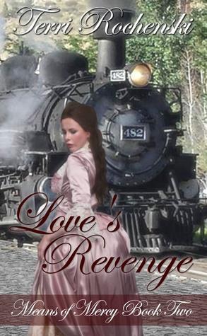 Love's Revenge (Means of Mercy #2)