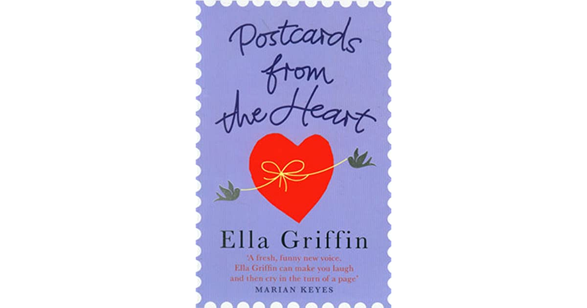 Postcards from the Heart by Ella Griffin