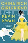 Book cover for China Rich Girlfriend (Crazy Rich Asians, #2)