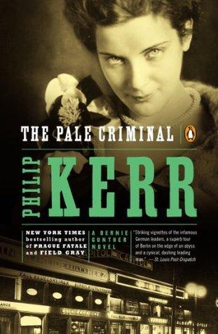 The Pale Criminal (Bernie Gunther, #2)