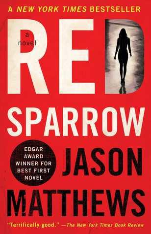 Red Sparrow A Novel