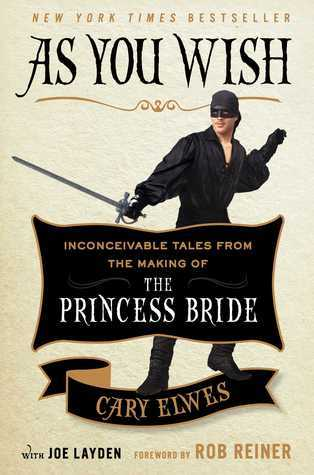 "Book cover of ""As You Wish"" by Cary Elwes"