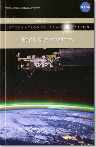 A Researcher's Guide to: International Space Station Earth Observations