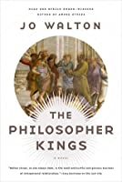 The Philosopher Kings: A Novel