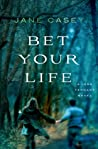 Bet Your Life (Jess Tennant, #2) ebook download free