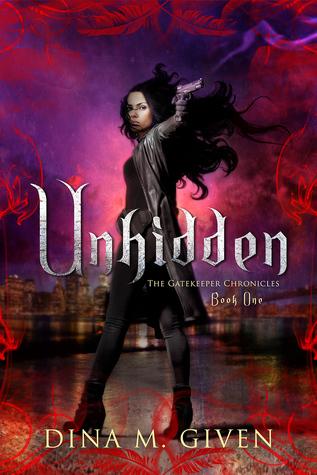 Unhidden by Dina Given