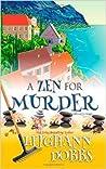 A Zen for Murder (Mooseamuck Island, #1)