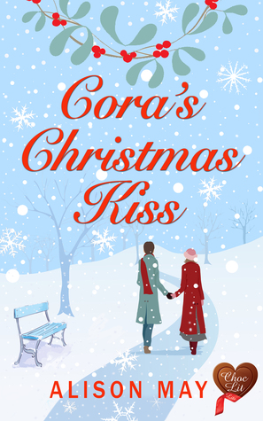 Christmas Kiss 2.Cora S Christmas Kiss Christmas Kisses 2 By Alison May