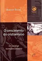 O Crescimento do Cristianismo