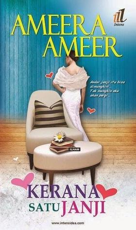 Kerana Satu Janji by Ameera Ameer