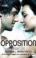Opposition (Saga LUX, #5)