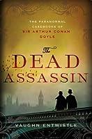 The Dead Assassin (The Paranormal Casebooks of Sir Arthur Conan Doyle, #2)