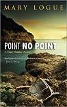 Point No Point (Claire Watkins, #7)