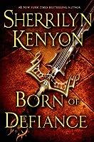 Born of Defiance (The League, #7)