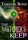 The Watcher's Keep (The Triadine Saga, #1)