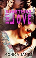 Something like Love (Something like Normal, #3)