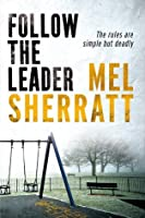 Follow The Leader (DS Allie Shenton, #2)