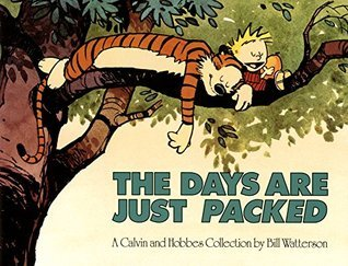 The Days Are Just Packed (Calvin and Hobbes #8)