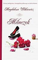 Milaczek (Milaczek, #1)