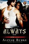 It Was Always You (ALPHAS #3)