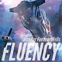 Fluency (Confluence, #1)