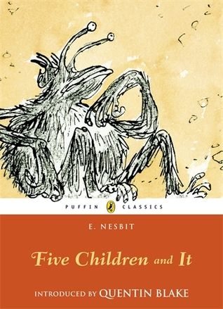 Five Children and It (Five Children #1) by E  Nesbit