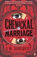 The Chemickal Marriage (The Glass Books of the Dream Eaters, #3)