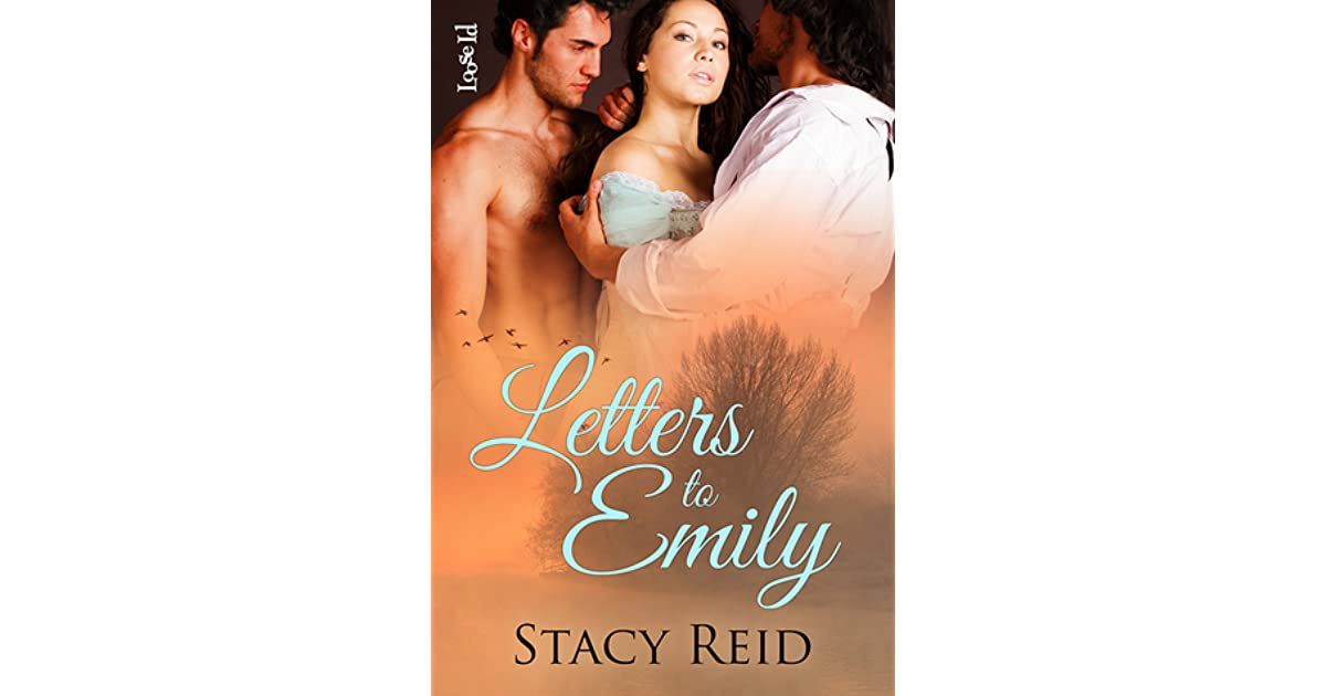 Letters to emily by stacy reid fandeluxe Epub