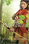 Dauntless (Valiant Hearts, #1)