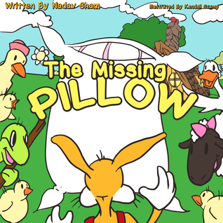 The Missing Pillow - Adventure and Friendship Children's Books Collection Book 1