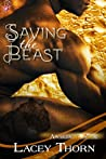 Saving the Beast (Awakening Pride, #4)