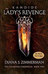 Kandide: The Lady's Revenge (The Calabiyau Chronicles, #2)