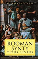 Rooman synty (Ab urbe condita #1-2)