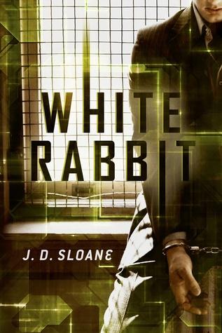 White Rabbit by J.D. Sloane