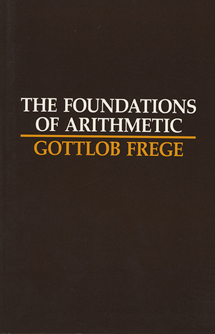 The Foundations of Arithmetic: A Logico-Mathematical Enquiry into the Concept of Number