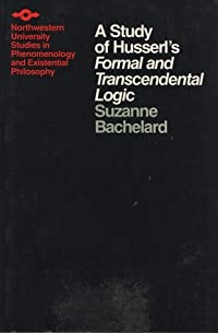 A Study of Husserl's Formal and Transcendental Logic