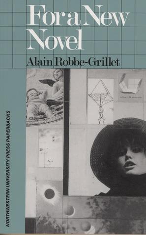 For a New Novel: Essays on Fiction